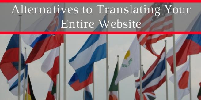 Alternatives to Translating Website