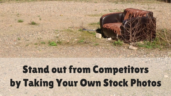 Stand out by Taking Your Own Stock Photos